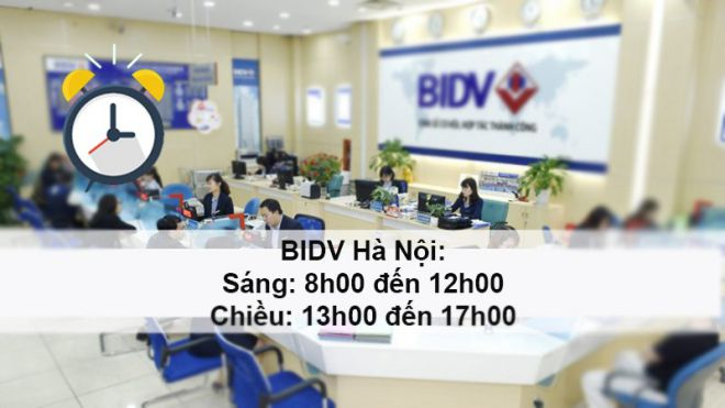 Giờ làm việc BIDV Hà Nội