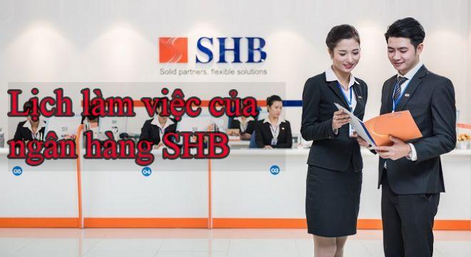 Giờ làm việc ngân hàng SHB