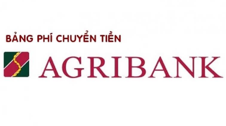 biểu phí chuyển tiền Agribank