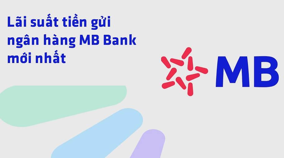 lãi suất ngân hàng quân đội MbBank