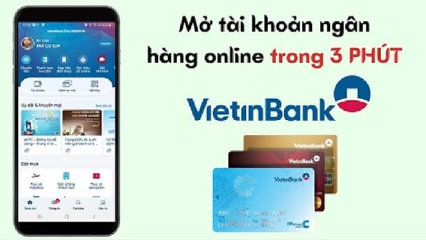 Mở tài khoản ngân hàng Vietinbank Online