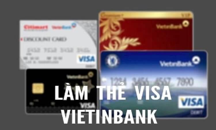 Mở thẻ visa Vietinbank